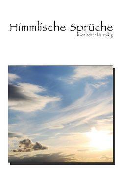 Himmlische Sprüche von heiter bis wolkig (Posterbuch DIN A2 hoch) von Thiem-Eberitsch,  Jana