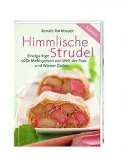Himmlische Strudel von Rothbauer,  Renate