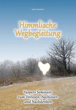 Himmlische Wegbegleitung von Lipowsky,  Ingrid