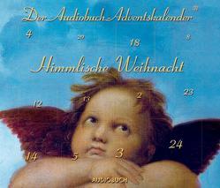 Himmlische Weihnacht von Diverse, Kreye,  Walter, Thalbach,  Anna