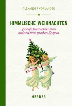 Himmlische Weihnachten von Vorländer,  Alexander