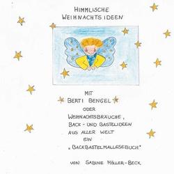 Himmlische Weihnachten von Möller-Beck,  Sabine, von Soisses,  Cornelia, von Soisses,  Franz
