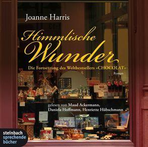 Himmlische Wunder von Ackermann,  Maud, Harris,  Joanne, Hoffmann,  Daniela, Hübschmann,  Henriette