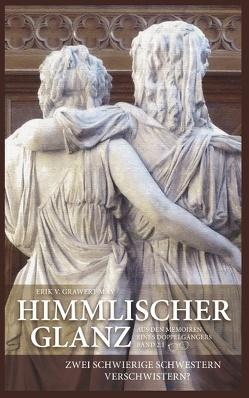 Himmlischer Glanz von v. Grawert-May,  Erik
