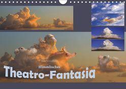 Himmlisches Theatro-Fantasia (Wandkalender 2019 DIN A4 quer) von Schmidbauer,  Heinz