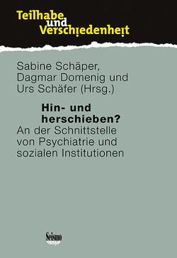 Hin- und Herschieben? von Domenig,  Dagmar, Schäfer,  Urs, Schäper,  Sabine