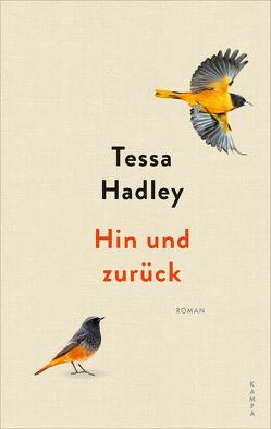 Hin und zurück von Hadley,  Tessa, Jakobeit,  Brigitte