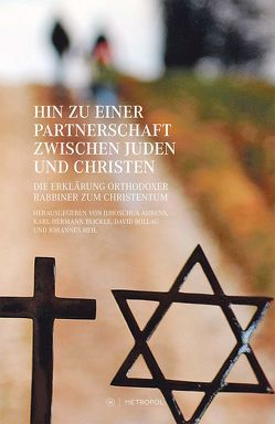 Hin zu einer Partnerschaft zwischen Juden und Christen von Ahrens,  Jehoschua, Blickle,  Karl-Hermann, Bollag,  David, Heil,  Johannes