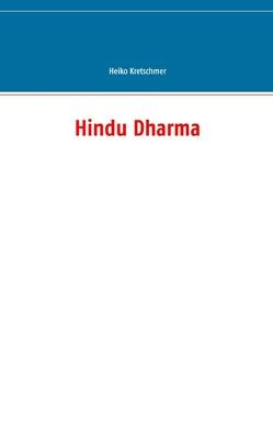 Hindu Dharma von Kretschmer,  Heiko