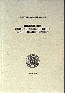 Hinduismus und ökologische Ethik von Srinivasan,  Srinivasa Ayya