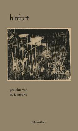 hinfort von Meyke,  Werner J.