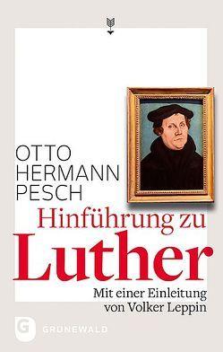 Hinführung zu Luther von Leppin,  Volker, Pesch,  Otto Hermann