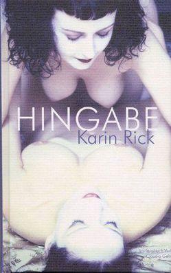Hingabe von Rick,  Karin