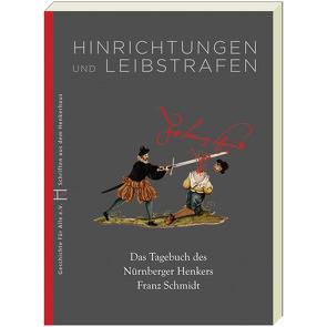 Hinrichtungen und Leibstrafen von Frommer,  Hartmut, Harrington,  Joel F., Schieber,  Martin