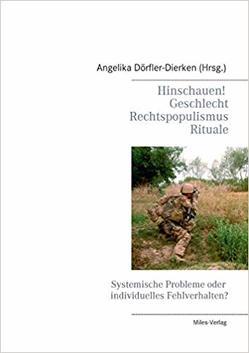 Hinschauen! Geschlecht, Rechtspopulismus, Rituale von Dörfler-Dierken,  Angelika