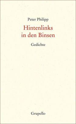 Hintenlinks in den Binsen von Philipp,  Peter