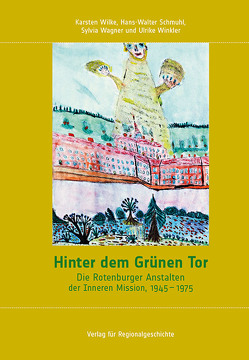 Hinter dem Grünen Tor von Schmuhl,  Hans-Walter, Wagner,  Sylvia, Wilke,  Karsten, Winkler,  Ulrike
