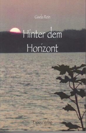 Hinter dem Horizont von Böttcher,  Marina, Rein,  Gisela