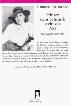 Hinter dem Schrank steht die Axt von Mächler,  Marie Th, Nedreaas,  Torborg