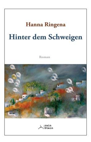 Hinter dem Schweigen von Ringena,  Hanna