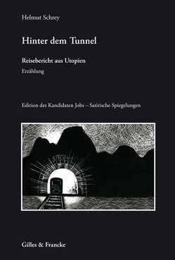 Hinter dem Tunnel von Haarhaus,  Friedrich, Schrey,  Helmut