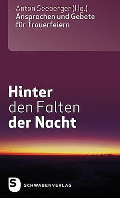 Hinter den Falten der Nacht von Seeberger,  Anton