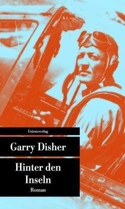 Hinter den Inseln von Disher,  Garry, Torberg,  Peter