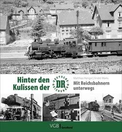 Hinter den Kulissen der DR von Hengst,  Matthias, Marks,  André