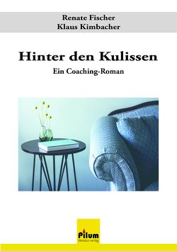 Hinter den Kulissen von Fischer,  Renate, Kimbacher,  Klaus
