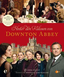 Hinter den Kulissen von Downton Abbey von Rowley,  Emma