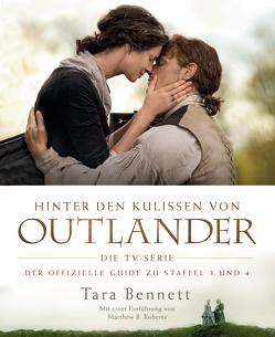 Hinter den Kulissen von Outlander: Die TV-Serie von Bennett,  Tara