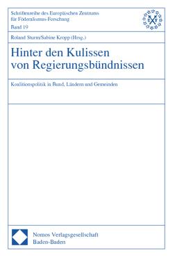 Hinter den Kulissen von Regierungsbündnissen von Kropp,  Sabine, Sturm,  Roland