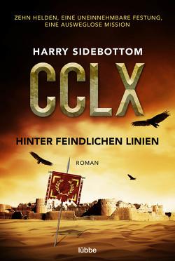Hinter feindlichen Linien von Schumacher,  Rainer, Sidebottom,  Harry