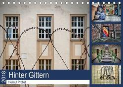Hinter Gittern (Tischkalender 2018 DIN A5 quer) von Probst,  Helmut