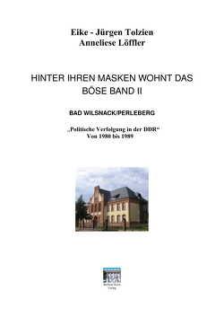 Hinter ihren Masken wohnt das Böse – Band 2 von Löffler,  Anneliese, Tolzien,  Eike-Jürgen