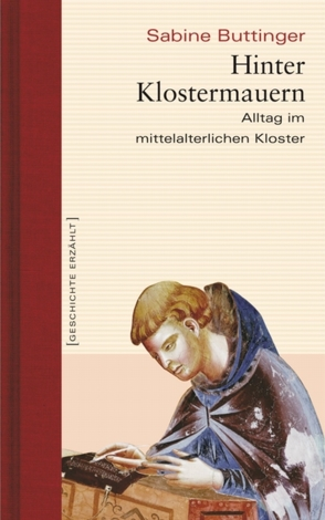 Hinter Klostermauern von Buttinger,  Sabine