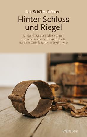 Hinter Schloss und Riegel von Schäfer-Richter,  Uta