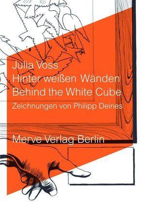 Hinter weißen Wänden von Deines,  Philipp, Voss,  Julia
