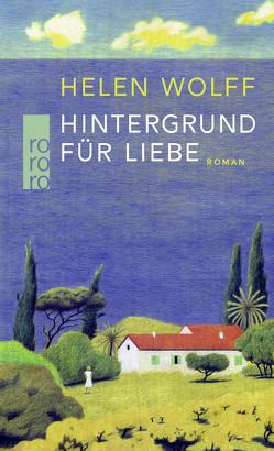 Hintergrund für Liebe von Detjen,  Marion, Wolff,  Helen