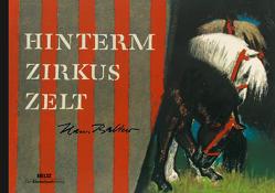 Hinterm Zirkuszelt von Baltzer,  Hans, Werner,  Nils