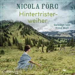 Hintertristerweiher von Förg,  Nicola, Moll,  Anne