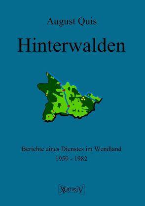 Hinterwalden von Quis,  August, Quis,  Jobst