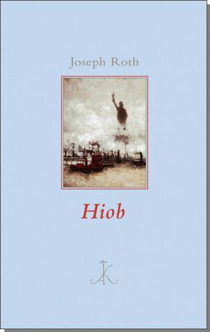 Hiob von Frericks,  Hanns, Roth,  Joseph