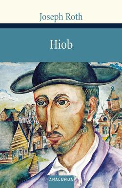 Hiob. Roman eines einfachen Mannes von Roth,  Joseph