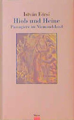 Hiob und Heine von Eörsi,  István, Mayer,  Gregor