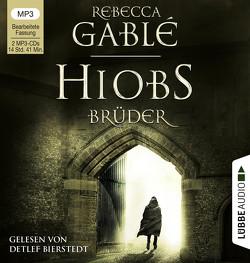 Hiobs Brüder von Bierstedt,  Detlef, Gablé,  Rebecca