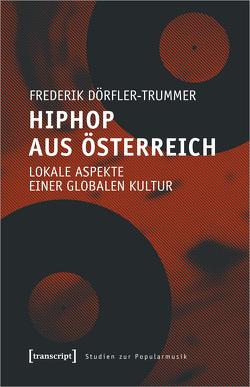 HipHop aus Österreich von Dörfler-Trummer,  Frederik