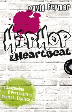 HipHop & HeartBeat von Behrends,  Anke, Fermer,  David