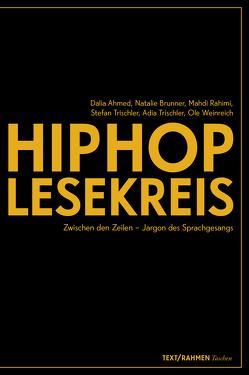 HipHop-Lesekreis von Ahmed,  Dalia, Brunner,  Natalie, Rahimi,  Mahdi, Trischler,  Adia, Trischler,  Stefan, Weinreich,  Ole