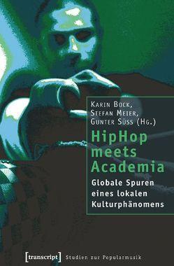 HipHop meets Academia von Bock,  Karin, Meier,  Stefan, Süß,  Gunter
